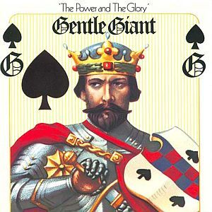 Gentle Giant; The Power and The Glory