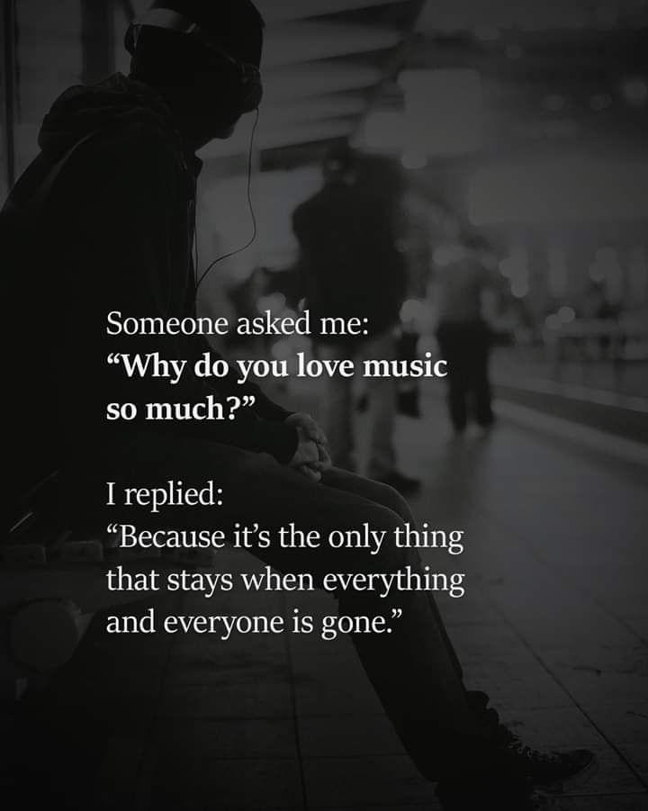 Why Do You Love Music So Much Music Do You Funny Sweet Quotes