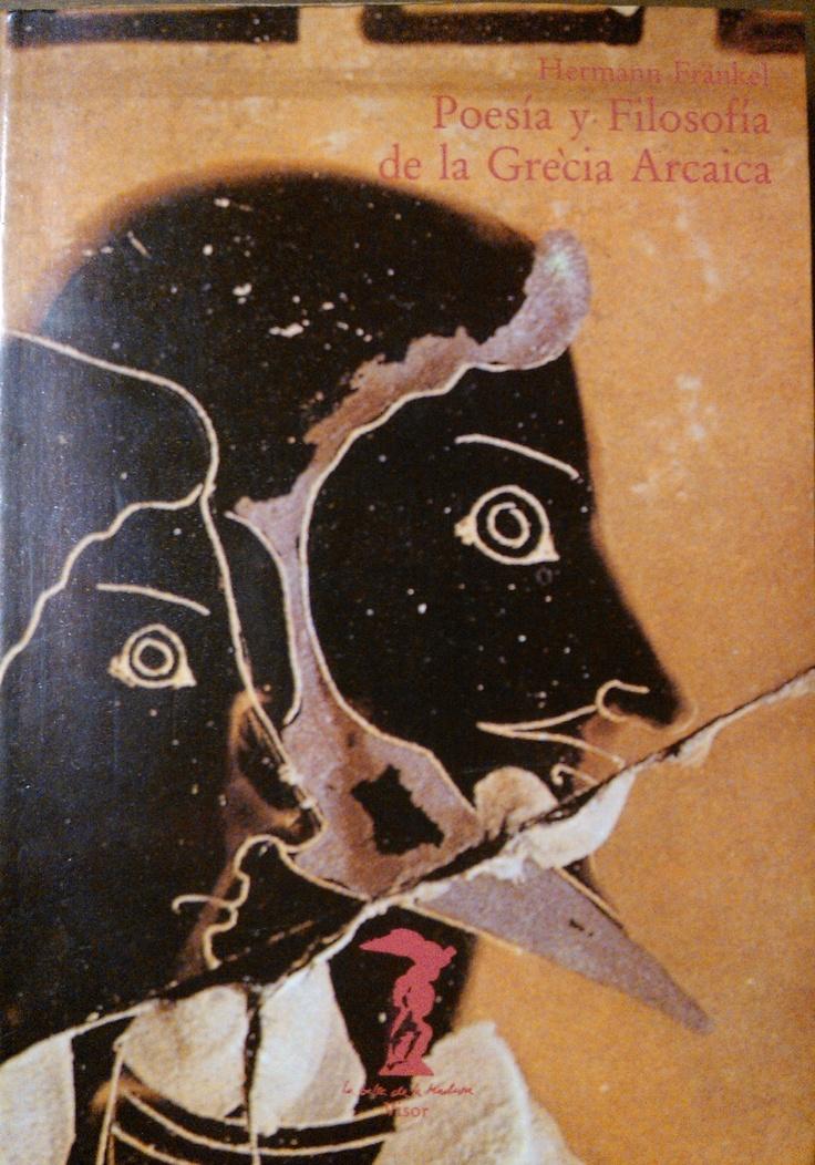 Hermann Frankel - Poesía y filosofía de la Grecia arcáica #lagalatea