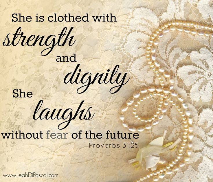 She Laughs Without Fear Of The Future: 17 Best Images About The Proverbs 31 Woman On Pinterest