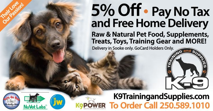 Your pets deserve only the highest quality pet nutrition, supplements, treats and toys! In Sooke, look to K9 Training and Nutrition - a wonderful home based and online business that will deliver straight to your door. Use your Sooke GoCard to save 5%, pay no tax and your home delivery is free in Sooke. Call Sandy today - she's a wealth of positive information! Get a GoCard here//bit.ly/2qlGbI2 See more savings here: http://thegocard.ca/category/pet-services #loveyourpets #k9nutrition…