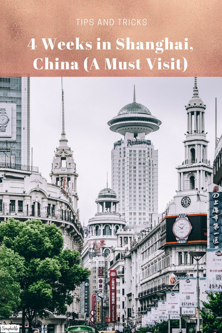 4 Weeks in Shanghai, China (Must Visit)