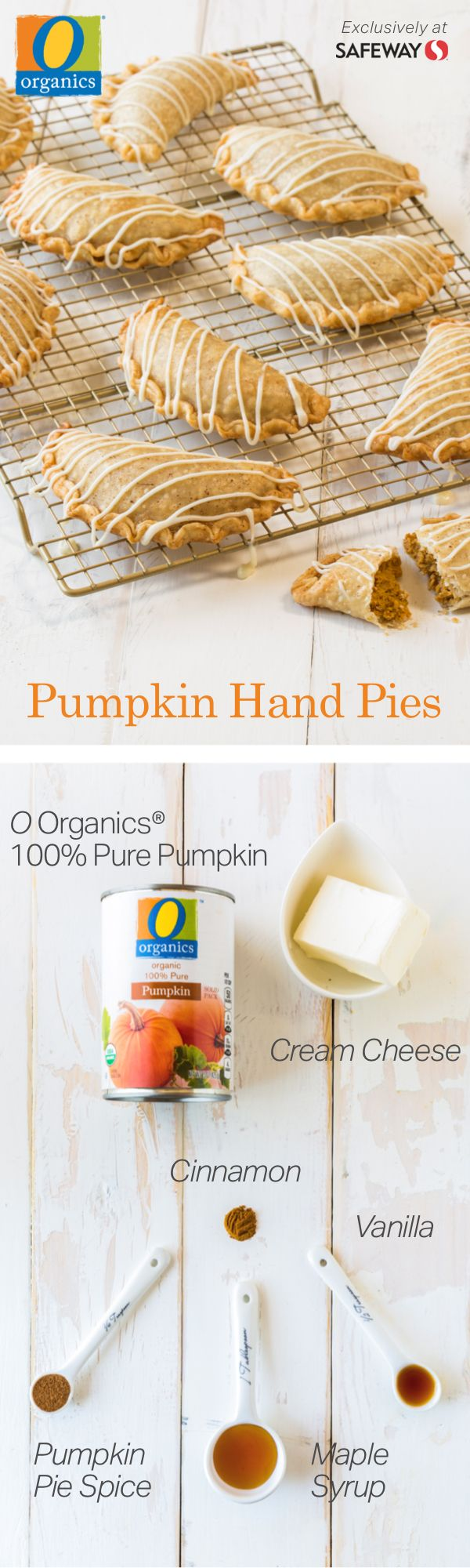 Put a new twist on the classic pumpkin pie with this grab-and-go dessert! Made with O Organics® 100% Pure Pumpkin, found exclusively at your local Safeway, this adorable and portable sweet treat will make the holidays even tastier. Bake these Pumpkin Hand Pies from scratch and impress all your holiday guests with seasonal flavors of pumpkin spice, vanilla and cinnamon!