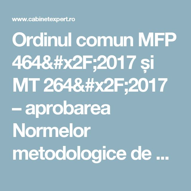Ordinul comun MFP 464/2017 și MT 264/2017 – aprobarea Normelor metodologice de aplicare a Legii nr. 170/2016 privind impozitul specific unor activități   CabinetExpert.ro - blog contabilitate