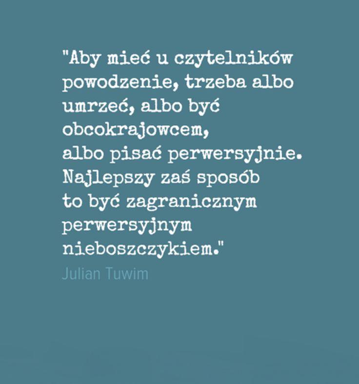 Julian Tuwim (wiele się nie zmieniło)