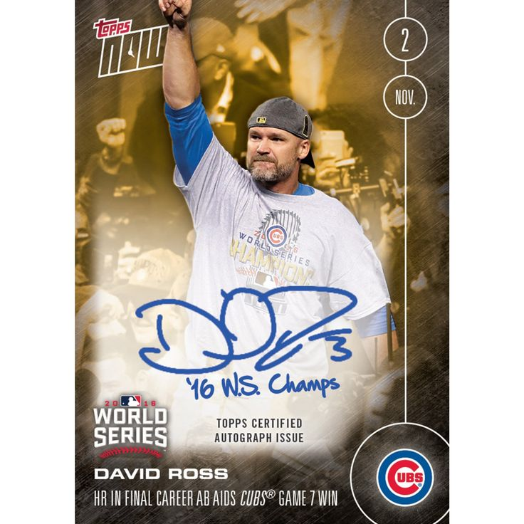 On-Card Inscr. Autograph # to 1 - David Ross Homers In Final Career AB To Aid Cubs Historic Game 7 Win - Topps NOW