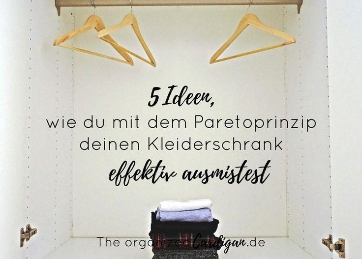 Awesome  Ideen wie du deinen Kleiderschrank richtig aussortierst mit Pareto
