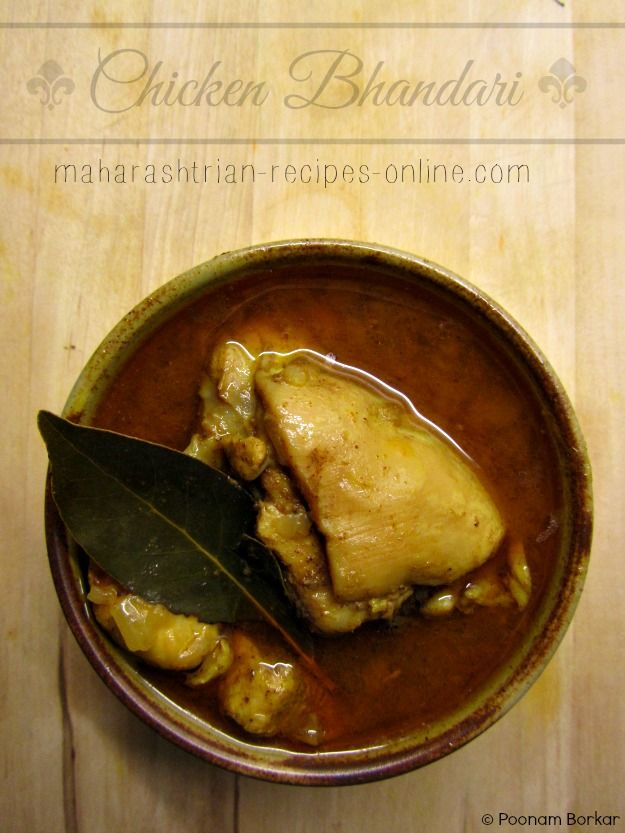 Maharashtrian Cuisine: Chicken Bhandari