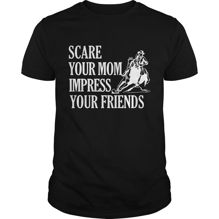 Scare Your Mom Impress Your Friends Funny Barrel Racing Horse Riding Best Gift : shirt quotesd, shirts with sayings, shirt diy, gift shirt ideas  #hoodie #ideas #image #photo #shirt #tshirt #sweatshirt #tee #gift #perfectgift #birthday #Christmas