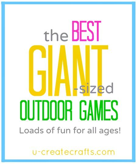 The Best GIANT Outdoor Games - fun for all ages!! Great fun for outside this summer #games #kids