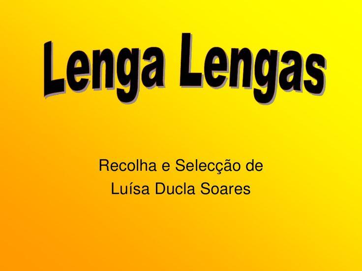 Lenga lengas by bibliotecadoscuriosos via slideshare                                                                                                                                                                                 Mais
