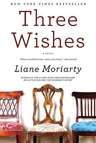 READ. Three Wishes: A Novel by Liane Moriarty http://www.amazon.com/dp/0060586133/ref=cm_sw_r_pi_dp_RxD7ub0W13KVR