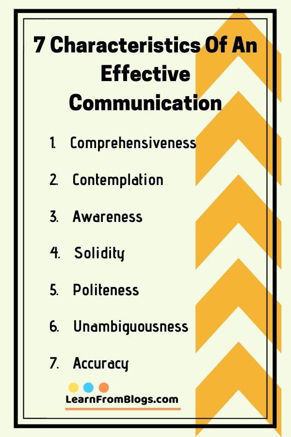 7 Characteristics Of Effective Communication Comprehensiveness Contemplat Effective Communication Effective Communication Skills Improve Communication Skills
