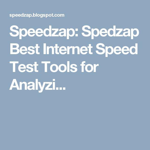 Speedzap: Spedzap Best Internet Speed Test Tools for Analyzi...