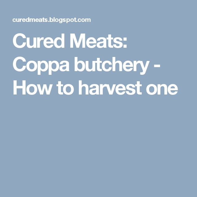 Cured Meats: Coppa butchery - How to harvest one
