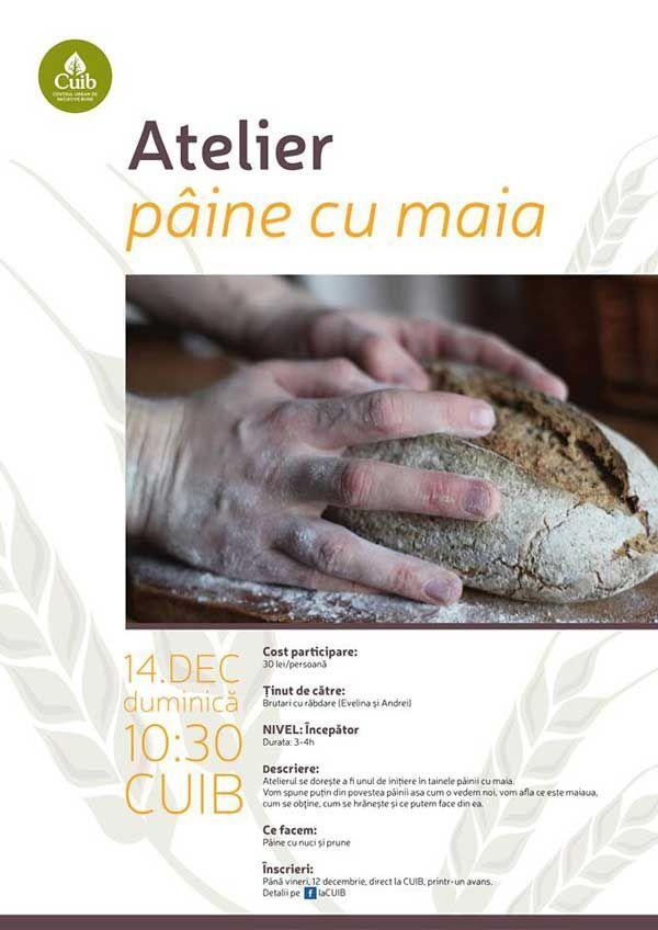 Atelier: paine cu maia @CUIB