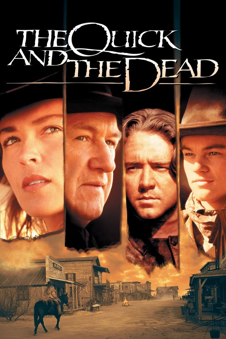 The Quick and the Dead - love this movie - (1995)