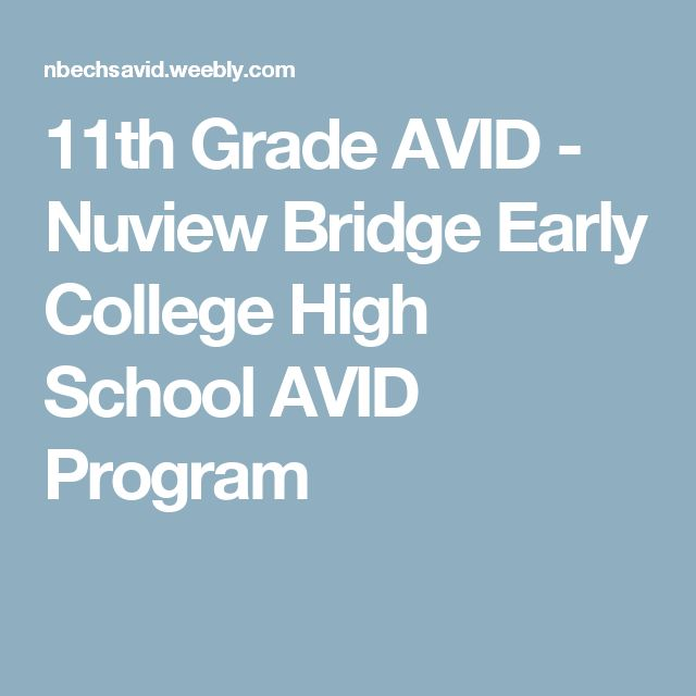 11th Grade AVID - Nuview Bridge Early College High School AVID Program