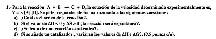 Ejercicio 1, propuesta 1, JUNIO 2007-2008. Examen PAU de Química de Canarias. Contiene pregunta sobre CINÉTICA QUÍMICA.