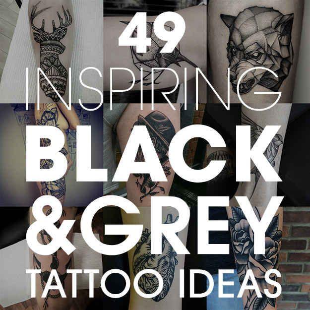 49 Bloody Brilliant Black And Grey Tattoo Ideas
