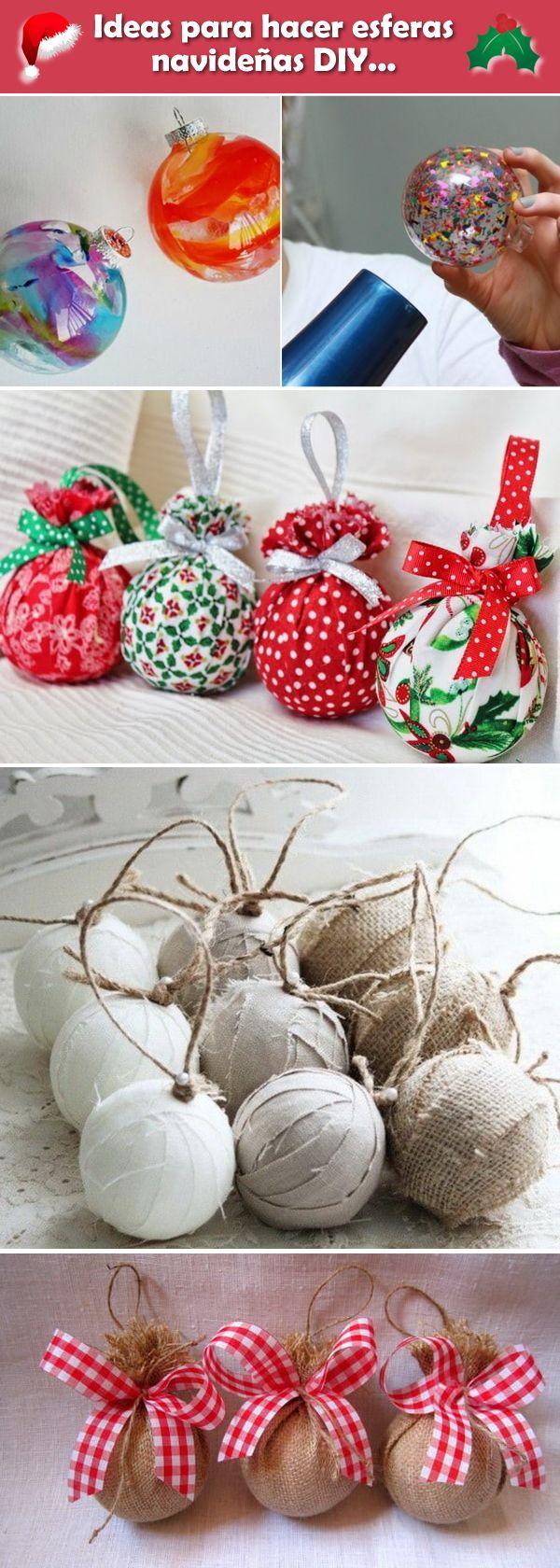 Esferas navideñas DIY. Bolas de Navidad caseras. Ideas para hacer tus propias esferas navideñas.