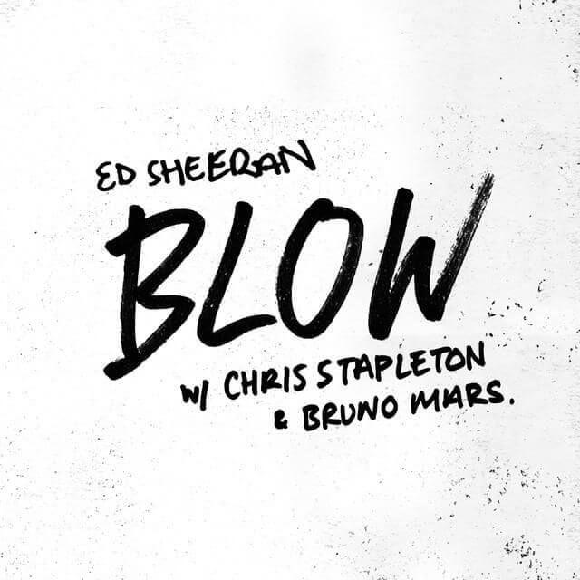 Ed Sheeran Ft Chris Stapleton Bruno Mars Blow Mp3 Download