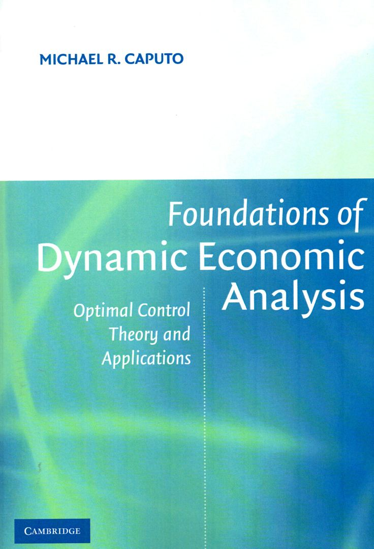 Foundations of dynamic economic analysis : optimal control theory and applications / Michael R. Caputo. / HB 135 C25  / Cita bibliográfica: http://www.worldcat.org/title/foundations-of-dynamic-economic-analysis-optimal-control-theory-and-applications/oclc/54767489?page=citation