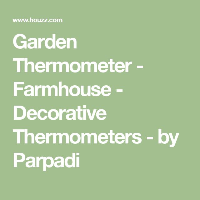 Garden Thermometer - Farmhouse - Decorative Thermometers - by Parpadi