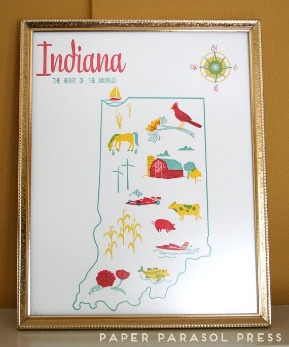 Indiana State Letterpress Print 8x10 by paperparasolpress on Etsy, $27.00 I want these for all the places we have lived!