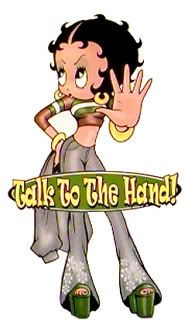 "Betty Boop Photo: Should be: ""Talk to the left because you ain't right!"""