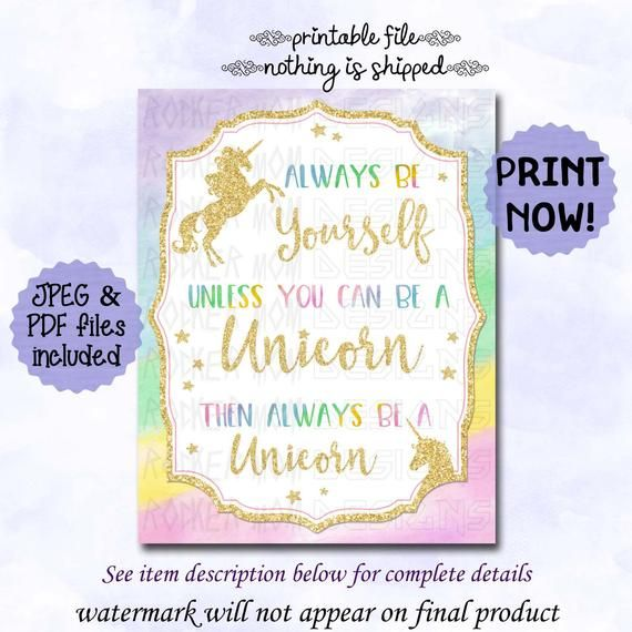 Unicorn Sign INSTANT DOWNLOAD, Unicorn Party Birthday Decorations, PRINTABLE Always Be Yourself Unle