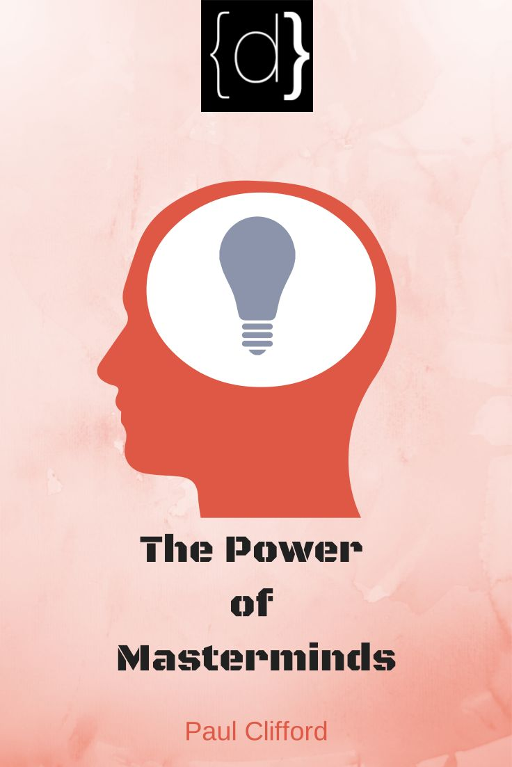 http://www.disruptware.com/business/the-power-of-masterminds/