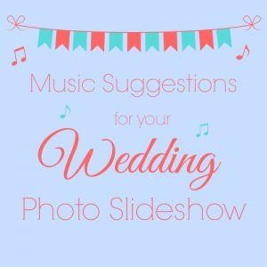 Wedding Photo Slideshow Music Suggestions - Videos to DVD - Video Editing