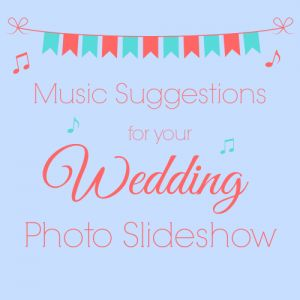 Wedding Photo Slideshow Music Suggestions - Videos to DVD - Video Editing