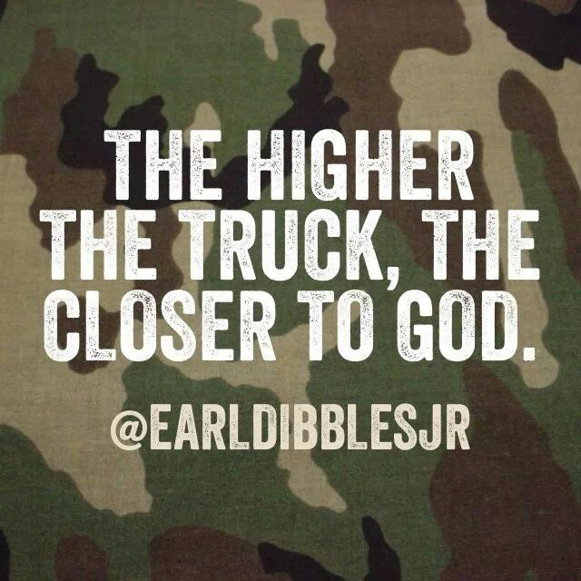The higher the truck...