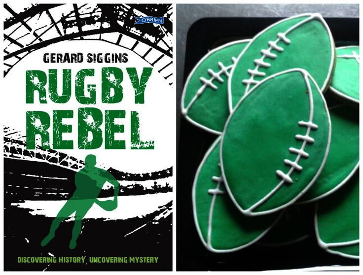 Who said you can't eat a Rugby Ball? Rugby themed cookies inspired by Rugby Rebel by Ger Siggins - created by The Cake Cafe