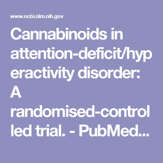 Cannabinoids in attention-deficit/hyperactivity disorder: A randomised-controlled trial. - PubMed - NCBI