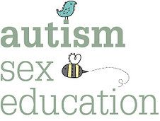 resources for teaching sex ed to students with ASD or other disabilities (The resources on this site are NOT FREE- here's one that is http://asdsexed.org/)