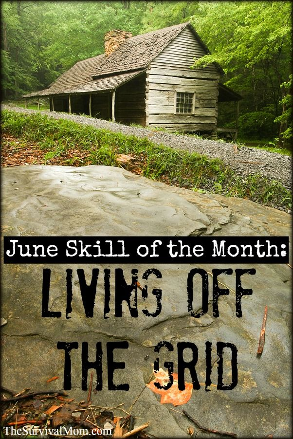 June Skill of the Month: Off-Grid Living