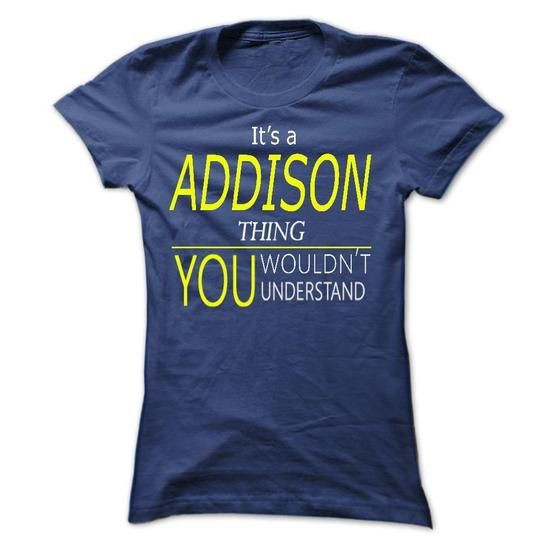 ADDISON, ITS WOLF THING, YOU WOULDNT THING TEES, T-SHIRTS (19$ ==►CLICK SHOPPING NOW) #addison, #its #wolf #thing, #you #wouldnt #thing #SunfrogTshirts #Sunfrogshirts #shirts #tshirt #hoodie #tee #sweatshirt #fashion #style