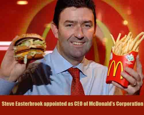 Steve Easterbrook appointed as CEO of McDonald's Corporation.