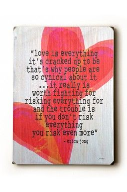 fight for love: Heart Wood, Quotes Words Inspiration, Wood Wall Art, Beautiful, Heart Wall Art, Love Is, Quotes Sayings, Worth It, Risks Everything