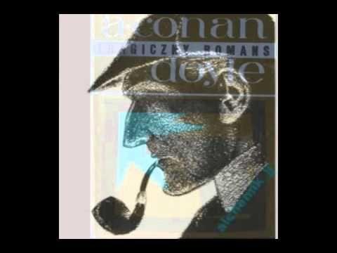 Arthur Conan Doyle - Tragiczny romans