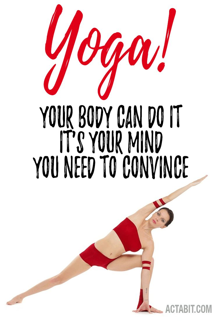 Yoga Inspiration for Beginners - Yoga Motivational Quotes. Get a little yoga inspiration for beginners.  Check yoga motivational quotes plus learn about the fitness benefits of yoga to stay motivated in your daily yoga practice: http://www.actabit.com/fitness-benefits-of-yoga/
