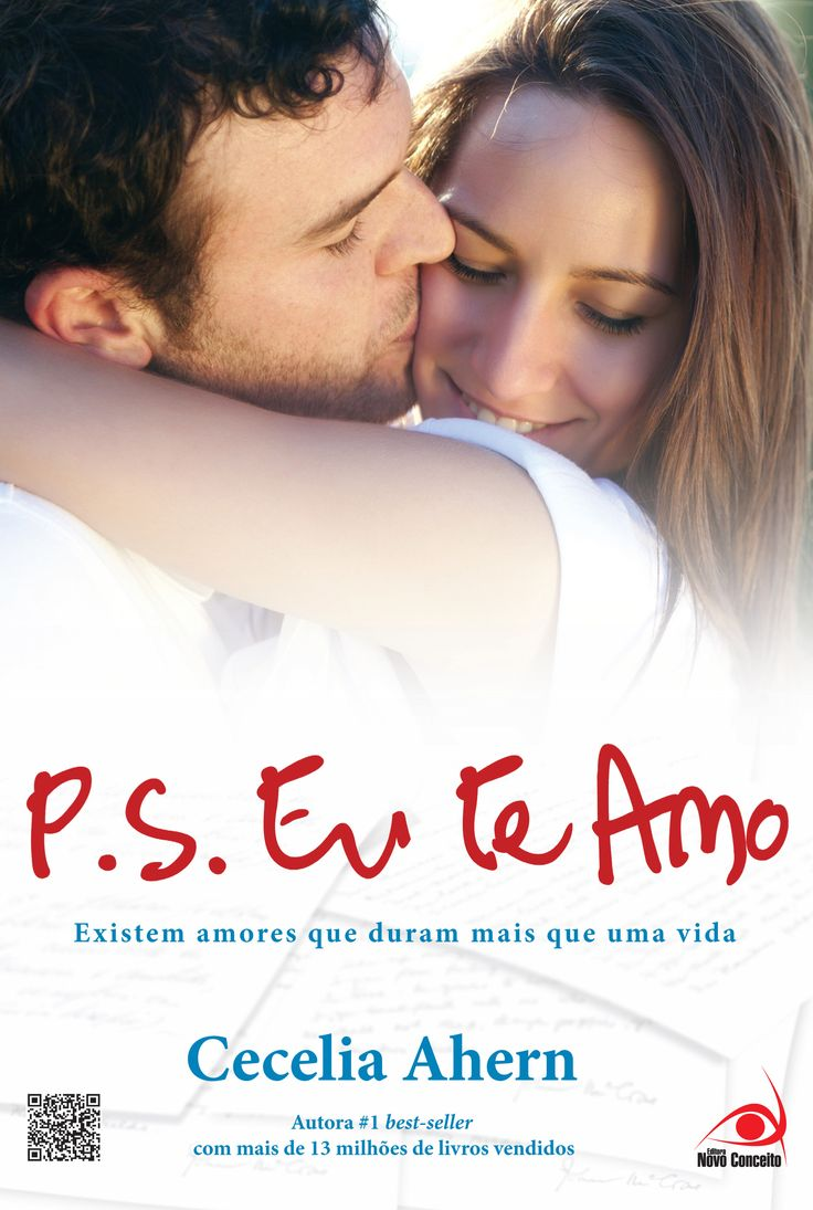 Ps. Eu te amo - Ps. I love you - Cecelia Ahern