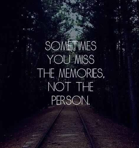 Sometimes I have to remember this with ex-boyfriends.