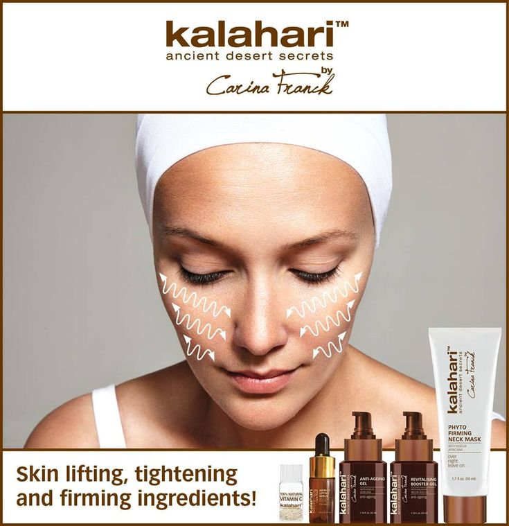 Skin lifting, tightening and firming ingredients!  Skin tightening and skin firming ingredients are always in demand and with the Kalahari formulations we have selected botanical ingredients that provide visible and effective results. We have used ingredients such as African phyto acids, Kigelia africana, Hydrolyzed rice protein, Oat kernel extract, Soya bean extract, Chlorella vulgaris, Algae extract and Hydrolyzed elastin.