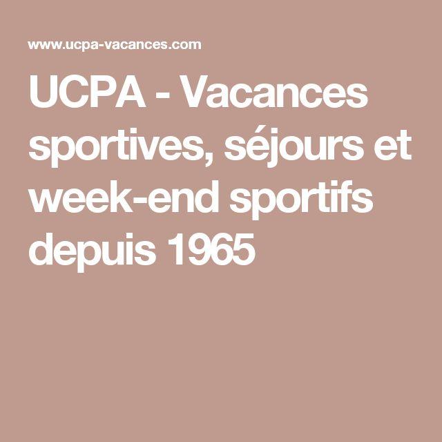 UCPA - Vacances sportives, séjours et week-end sportifs depuis 1965