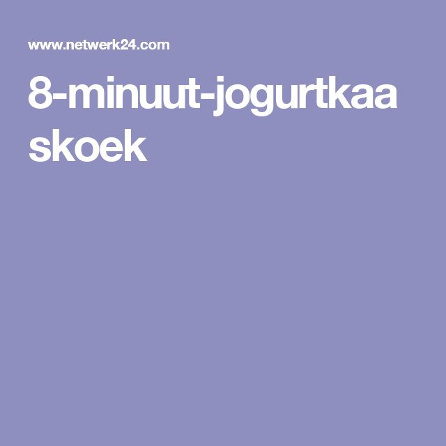 8-minuut-jogurtkaaskoek
