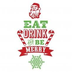 Eat Drink and Be Merry Wall Sticker Adesivo da Muro